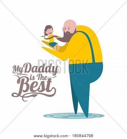 My daddy is the Best. Happy father's day. Father and daughter. flat character design and elements. vector illustration
