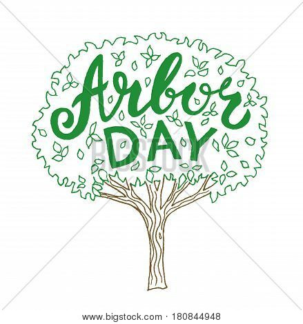 Arbor day. Hand drawn tree with lettering