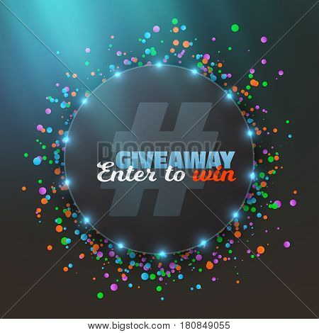 Illustration of Vector Giveaway Button. Enter to Win Prize Template. Realistic Button with Confetti