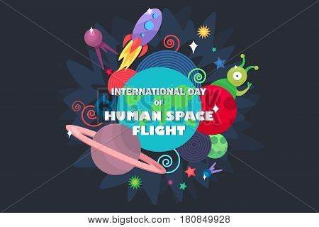 International Day Of Human Space Flight. Cosmos and UFO concept. Spaceship satellites planet and alien extraterrestrial stars and universe. Vector