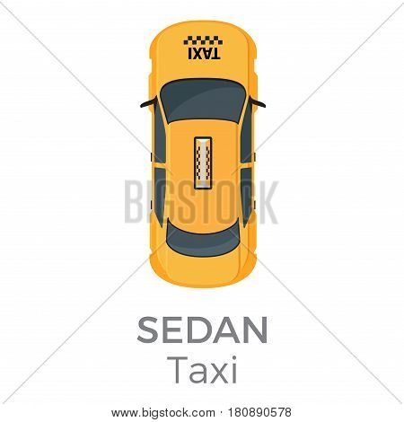 Taxi sedan top view icon. Modern yellow cab with light box on roof flat vector isolated on white background. City public carrier illustration for urban transport concepts and infographics design
