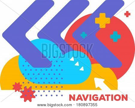 Vector illustration of bright creative abstraction on white background with word navigation. Navigational colorful abstract concept. Flat art style design for web, site, advertising, banner, poster, board