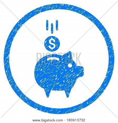 Deposit Piggy Bank grainy textured icon inside circle for overlay watermark stamps. Flat symbol with scratched texture. Circled vector blue rubber seal stamp with grunge design.