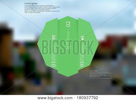Illustration infographic template with motif of octagon vertically divided to three shifted green sections. Blurred photo with city motif with crossroad of streets is used as background.