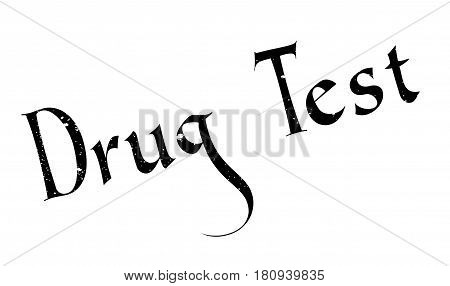 Drug Test rubber stamp. Grunge design with dust scratches. Effects can be easily removed for a clean, crisp look. Color is easily changed.