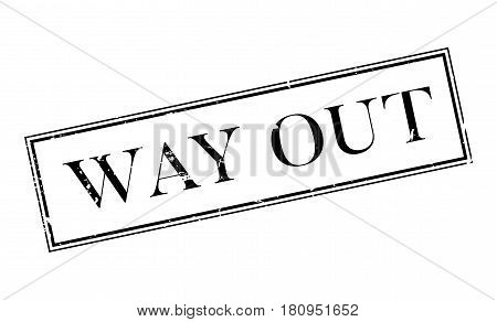 Way Out rubber stamp. Grunge design with dust scratches. Effects can be easily removed for a clean, crisp look. Color is easily changed.