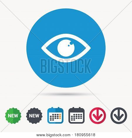 Eye icon. Eyeball vision symbol. Calendar, download arrow and new tag signs. Colored flat web icons. Vector