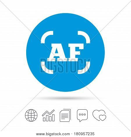 Autofocus photo camera sign icon. AF Settings symbol. Copy files, chat speech bubble and chart web icons. Vector