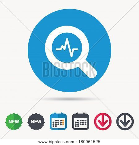 Heartbeat in magnifying glass icon. Cardiology symbol. Medical pressure sign. Calendar, download arrow and new tag signs. Colored flat web icons. Vector
