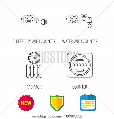 Electricity, radiator and water counter icons. Counter linear sign. Shield protection, calendar and new tag web icons. Vector