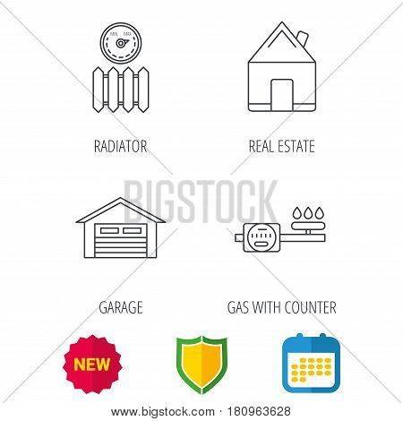 Real estate, garage and heat radiator icons. Gas counter linear sign. Shield protection, calendar and new tag web icons. Vector