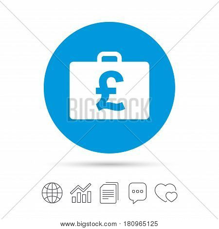 Case with Pounds GBP sign icon. Briefcase button. Copy files, chat speech bubble and chart web icons. Vector