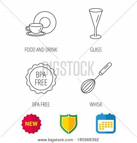 Food and drink, glass and whisk icons. BPA free linear sign. Shield protection, calendar and new tag web icons. Vector