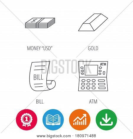 ATM, cash money and bill icons. Gold bar linear sign. Award medal, growth chart and opened book web icons. Download arrow. Vector