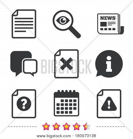 File attention icons. Document delete symbols. Question mark sign. Newspaper, information and calendar icons. Investigate magnifier, chat symbol. Vector