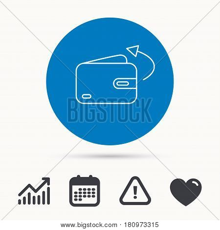 Send money icon. Cash wallet sign. Calendar, attention sign and growth chart. Button with web icon. Vector