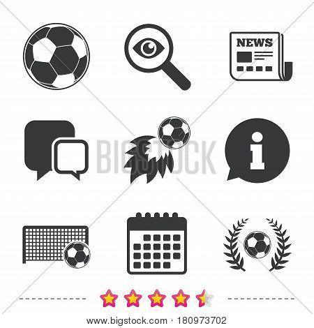 Football icons. Soccer ball sport sign. Goalkeeper gate symbol. Winner award laurel wreath. Goalscorer fireball. Newspaper, information and calendar icons. Investigate magnifier, chat symbol. Vector