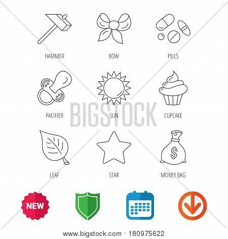 Money bag, star and bow icons. Leaf, pacifier and sun linear signs. Cupcake, pills and hammer flat line icons. New tag, shield and calendar web icons. Download arrow. Vector
