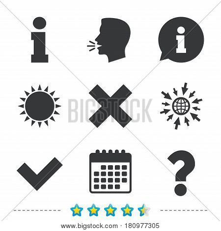Information icons. Delete and question FAQ mark signs. Approved check mark symbol. Information, go to web and calendar icons. Sun and loud speak symbol. Vector