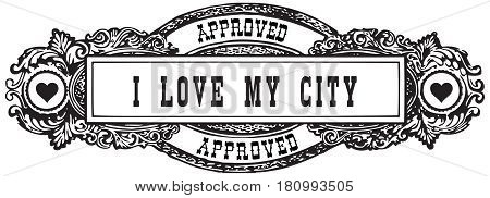 I love my city - A vintage marker in the form of a stamp is approved.
