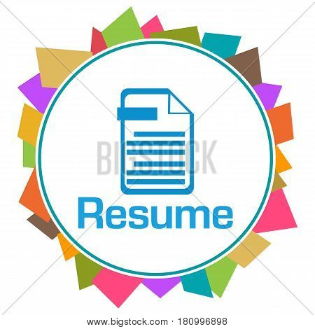Resume concept image with text and related symbol.