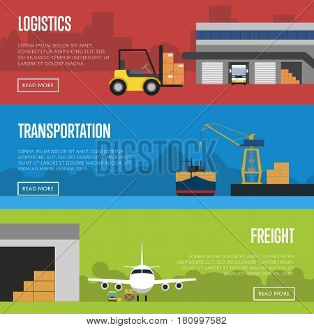 Logistics and freight transportation banners vector illustration. Cargo jet airplane loading, crane shipment freight vessel and forklift with boxes near storage. Warehouse logistics, freight delivery