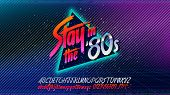 80s, Stay in the 80's. Retro alphabet font banner. Alphabet vector Old style poster. Retro style disco. 80's disco party 1980, 80's fashion, 80s background, 80s neon style, vintage dance night. poster