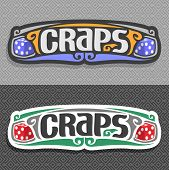 Vector logo for Craps gamble: pair blue gaming Dice with inscription title text - craps on gray pattern, two red gambling dice cubes on grey simple geometric art background for casino. poster
