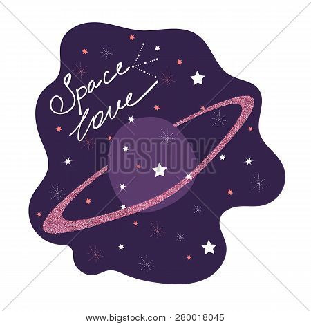 Space Love. Cute Poster With A Romantic Quote.
