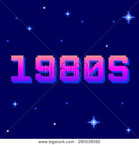 Retro 1980s Pixel Text. Eps8 Vector. Letters Are Formed Out Of Compound Shapes With The Shadows On A