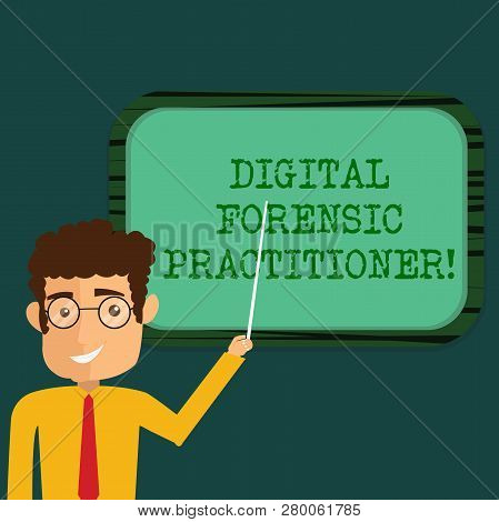 Text sign showing Digital Forensic Practitioner. Conceptual photo Specialist in investigating computer crime Man Standing Holding Stick Pointing to Wall Mounted Blank Color Board. poster