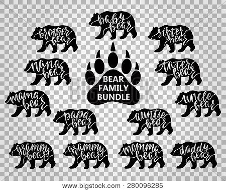 Bear Family Bundle: Mama, Papa, Baby, Brother, Sister, Momma, Daddy, Grampy, Grammy, Uncle, Auntie,