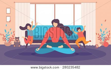 Mother Meditating At Home, Woman Doing Relaxing Exercises In Living Room, Practicing Yoga While Haug