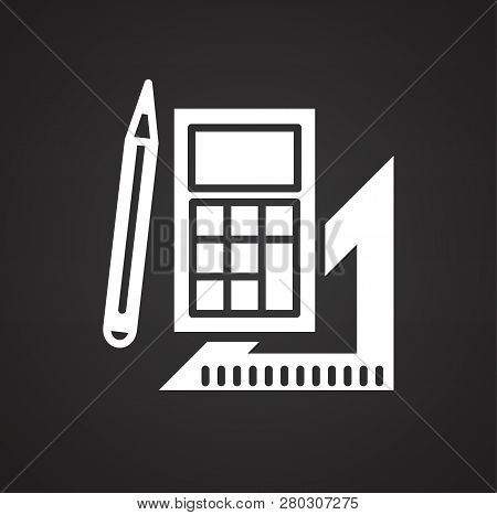 Shool Supplies Icon On Black Background For Graphic And Web Design, Modern Simple Vector Sign. Inter