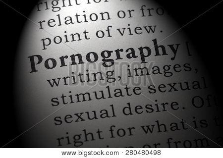 Fake Dictionary, Dictionary Definition Of The Word Pornography. Including Key Descriptive Words.