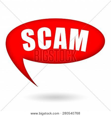 Scam Warning Speech Bubble Isolated On White Background