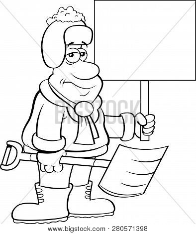Black And White Illustration Of A Weary Man Holding A Snow Shovel And A Sign.