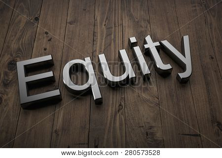 Equity - Text on table. 3d rendering