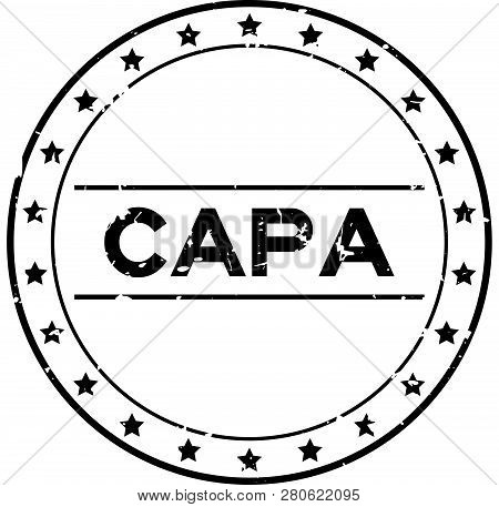 Grunge Black Capa (abbreviation Of Corrective Action And Preventive Action) Word Round Rubber Seal S