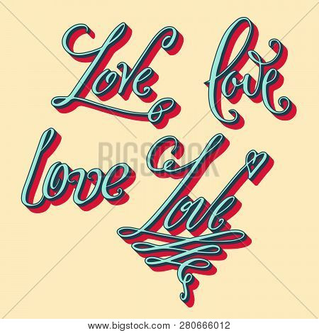 Misc Styles Love Lettering
