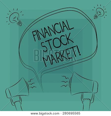 Conceptual Hand Writing Showing Financial Stock Market. Business Photo Text Showing Trade Financial