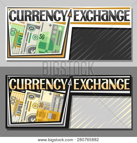 Vector Banners For Currency Exchange, Cartoon Paper Banknotes Of 100 European Euro, Dollar Usa And S
