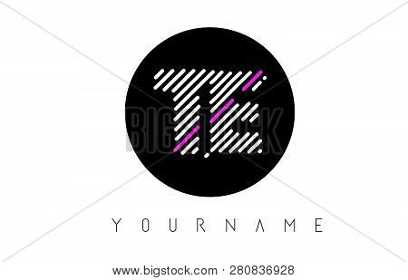 Te Letter Logo Design With White Lines And Black Circle Vector Illustration