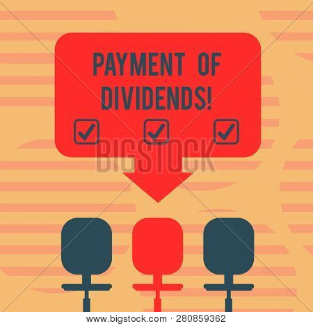 Word writing text Payment Of Dividends. Business concept for Distribution of profits by the company to shareholders Blank Space Color Arrow Pointing to One of the Three Swivel Chairs photo. poster