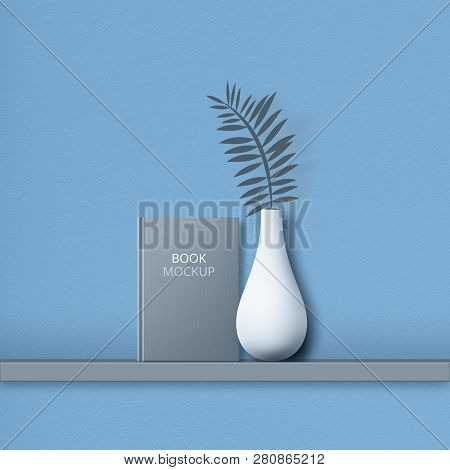 Hardcover Of Mockup Book, On Shelf, Vase With Fern, Isolated Over Blue Backgroound. Empty Space For