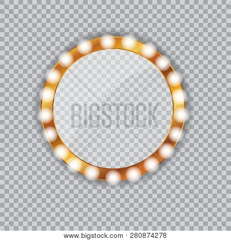 Round Vanity Mirror With Light Bulbs. Golden Frame. Isolated Vector Illustration On A Transparent Ba