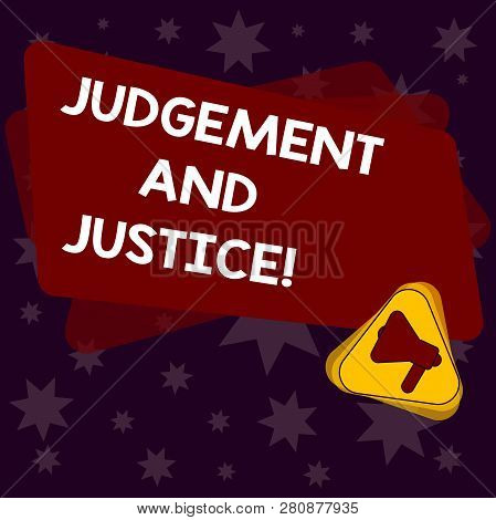Handwriting Text Writing Judgement And Justice. Concept Meaning System Of Laws In A Country That Jud