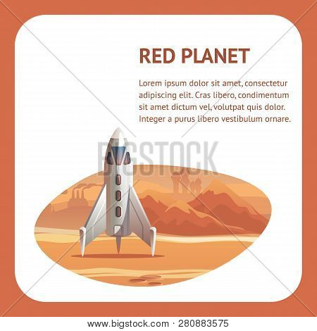 Illustration Colonization Red Planet Astronaut. Banner Vector Space Shuttle Arriving On Mars. Appara