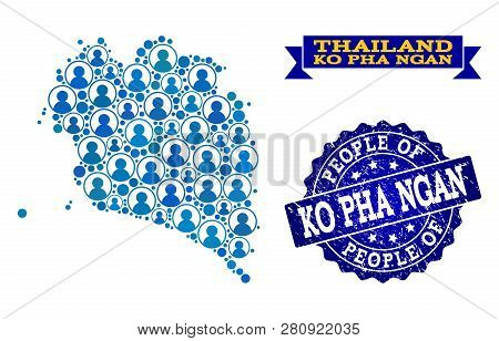 People Collage Of Blue Population Map Of Ko Pha Ngan And Grunge Seal Stamp. Vector Seal With Grunge