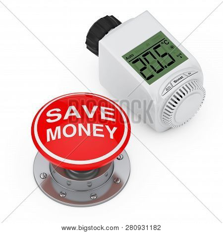 Digital Wireless Radiator Thermostatic Valvenear Red Button Knob With Save Money Sign On A White Bac